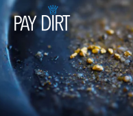 PAY DIRT crown graphic